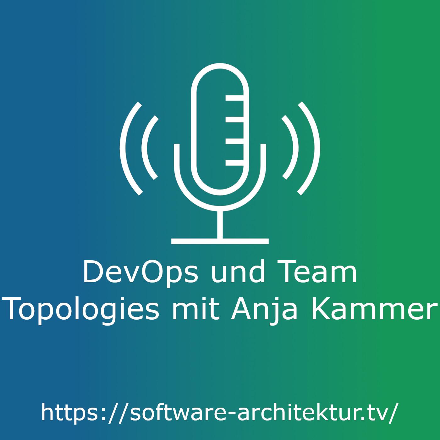 DevOps und Team Topologies mit Anja Kammer