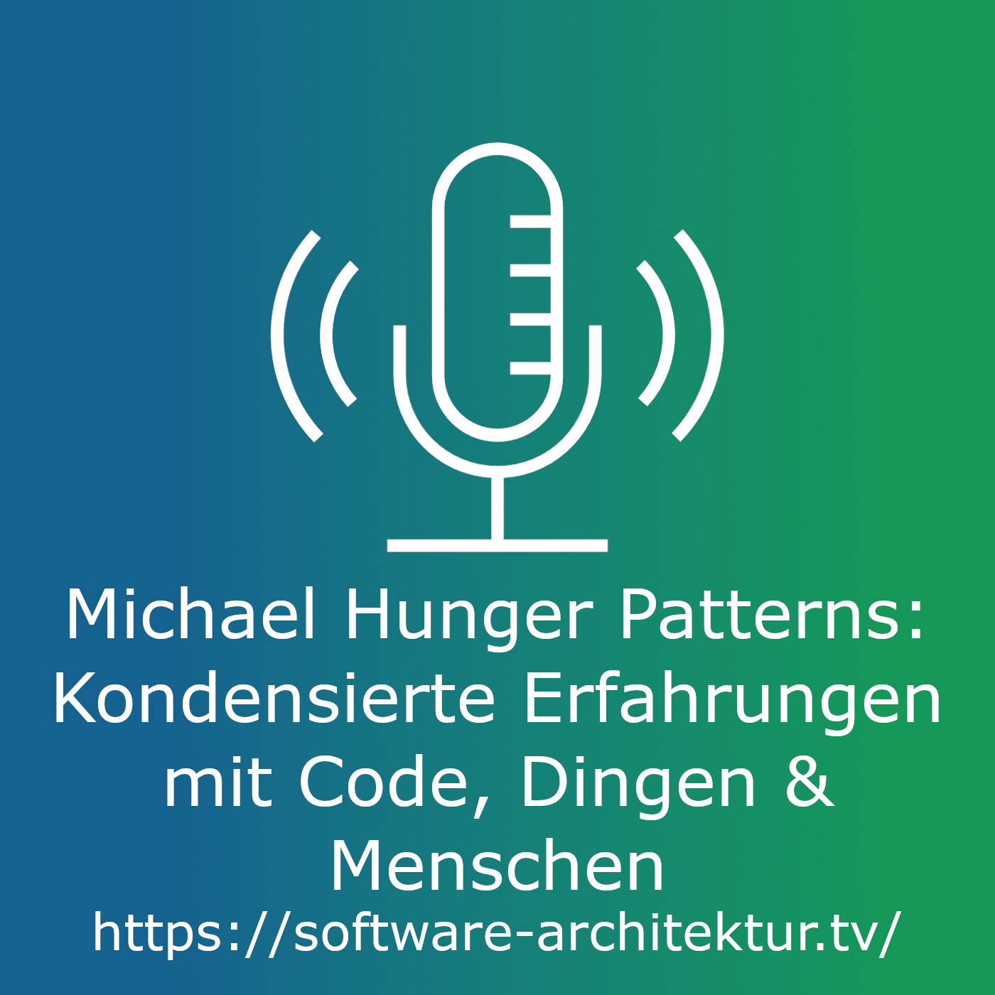 Patterns - Kondensierte Erfahrungen mit Code, Dingen und Menschen mit Michael Hunger