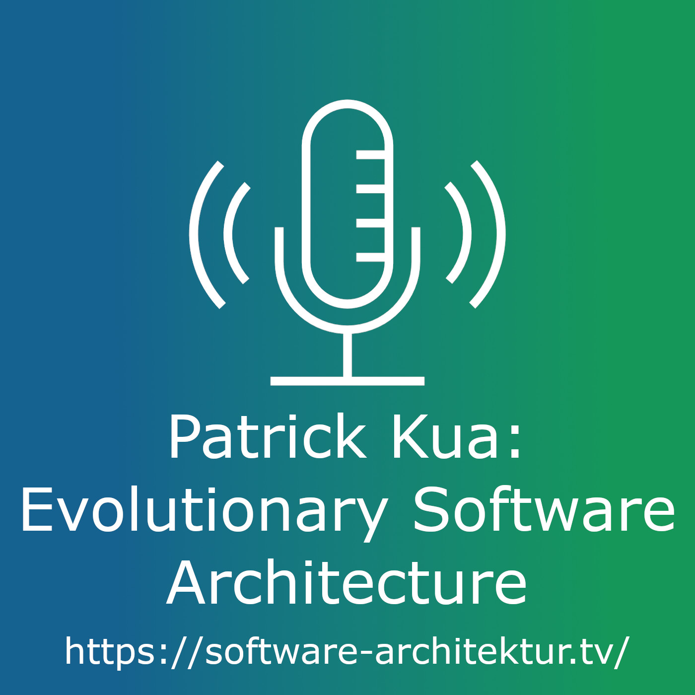 Evolutionary Software Architecture with Patrick Kua