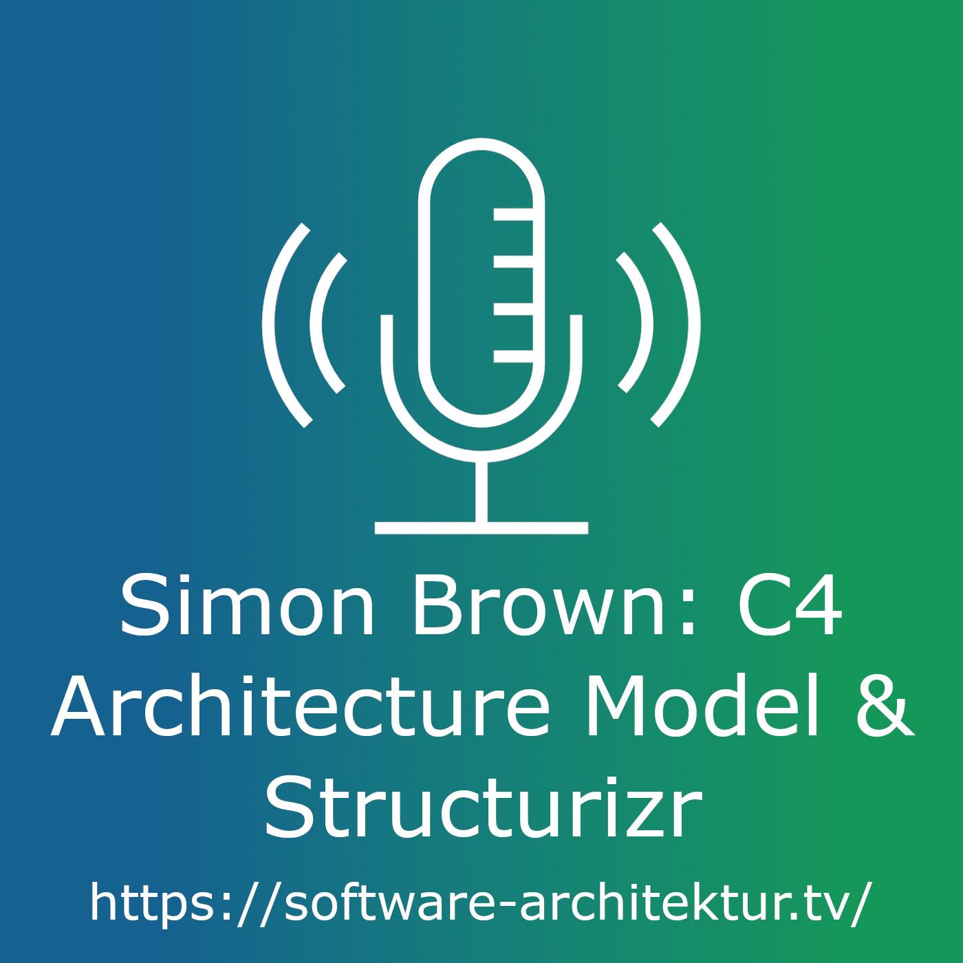 Simon Brown: C4 Architecture Model and Structurizr